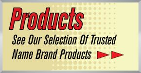 see our selection of trusted name brand products